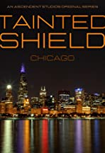 Tainted Shield: Chicago