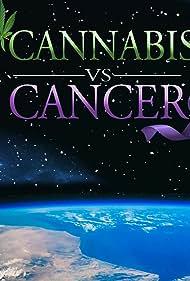 Cannabis vs. Cancer (2020)