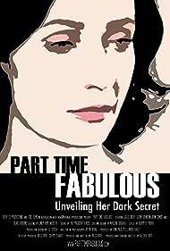 Part Time Fabulous (2011)