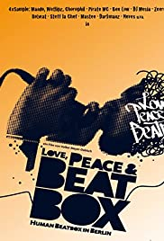 Love, Peace & Beatbox Poster