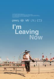 I'm Leaving Now Poster