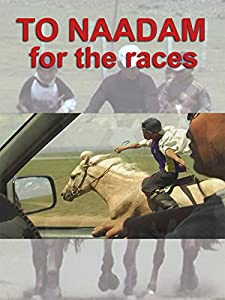 Best sites for direct downloading movies To Naadam: The Final Race [mts]