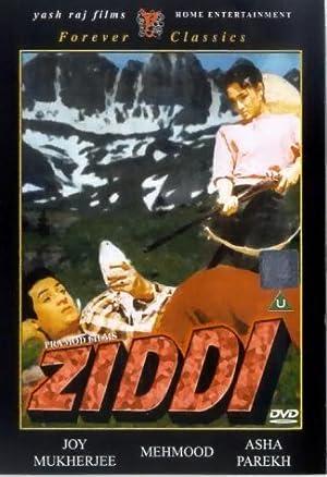 Ziddi movie, song and  lyrics