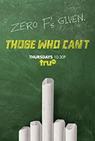 Those Who Can't (2016)