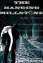 The Hanging Millstone