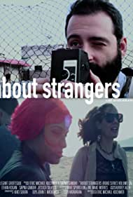 About Strangers: Road Series Volume One (2018)