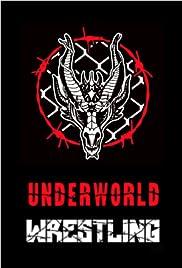 Underworld Wrestling Poster