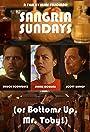 Sangría Sundays (or Bottoms Up, Mr. Toby!)