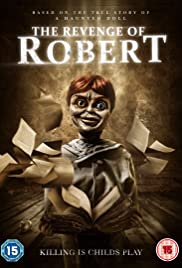 The Revenge of Robert the Doll (2018) The Legend of Robert the Doll 720p