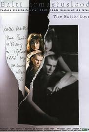 Balti armastuslood (1995) filme kostenlos