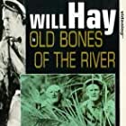 Old Bones of the River (1938)