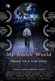 My Amish World(2017) Poster - Movie Forum, Cast, Reviews