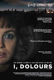 I, Dolours Poster