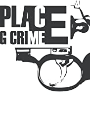 Wrong Place Wrong Crime Poster