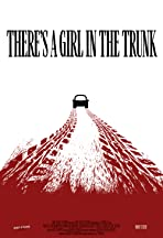 There's a Girl in the Trunk