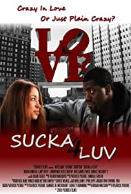 Sucka 4 Luv (2013)