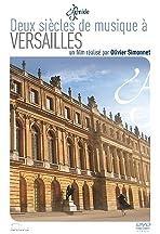 Deux siècles de musique à Versailles