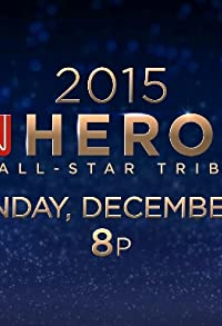 Primary photo for The 9th Annual CNN Heroes: An All-Star Tribute