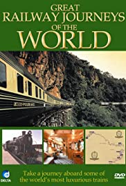 Great Railway Journeys of the World Poster