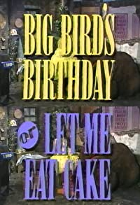 Primary photo for Big Bird's Birthday or Let Me Eat Cake