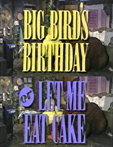 Best free movie site no download Big Bird's Birthday or Let Me Eat Cake [mp4]