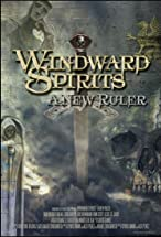 Primary image for Windward Spirits: A New Ruler