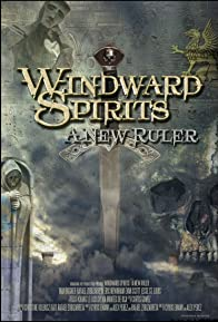 Primary photo for Windward Spirits: A New Ruler
