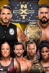 Primary photo for NXT TakeOver: Philadelphia