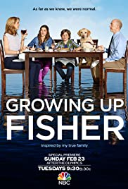 Growing Up Fisher Poster - TV Show Forum, Cast, Reviews