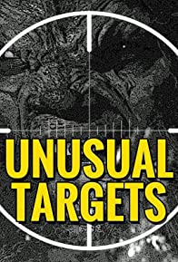 Primary photo for Unusual Targets