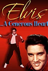 Primary photo for Elvis: A Generous Heart