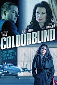 Jane Badler, Nathan Hill, and Anne Gauthier in Colourblind (2019)