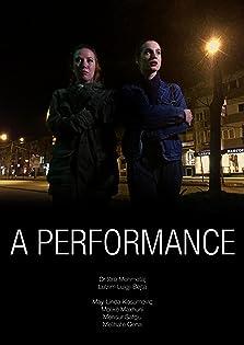 A Performance (2016)