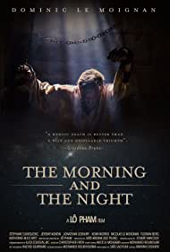 The Morning and the Night (2018)
