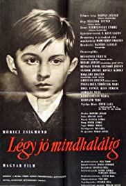 Légy jó mindhalálig (1960) Poster - Movie Forum, Cast, Reviews