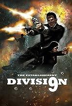 The Establishment: Division 9