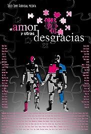 El amor y otras desgracias Poster