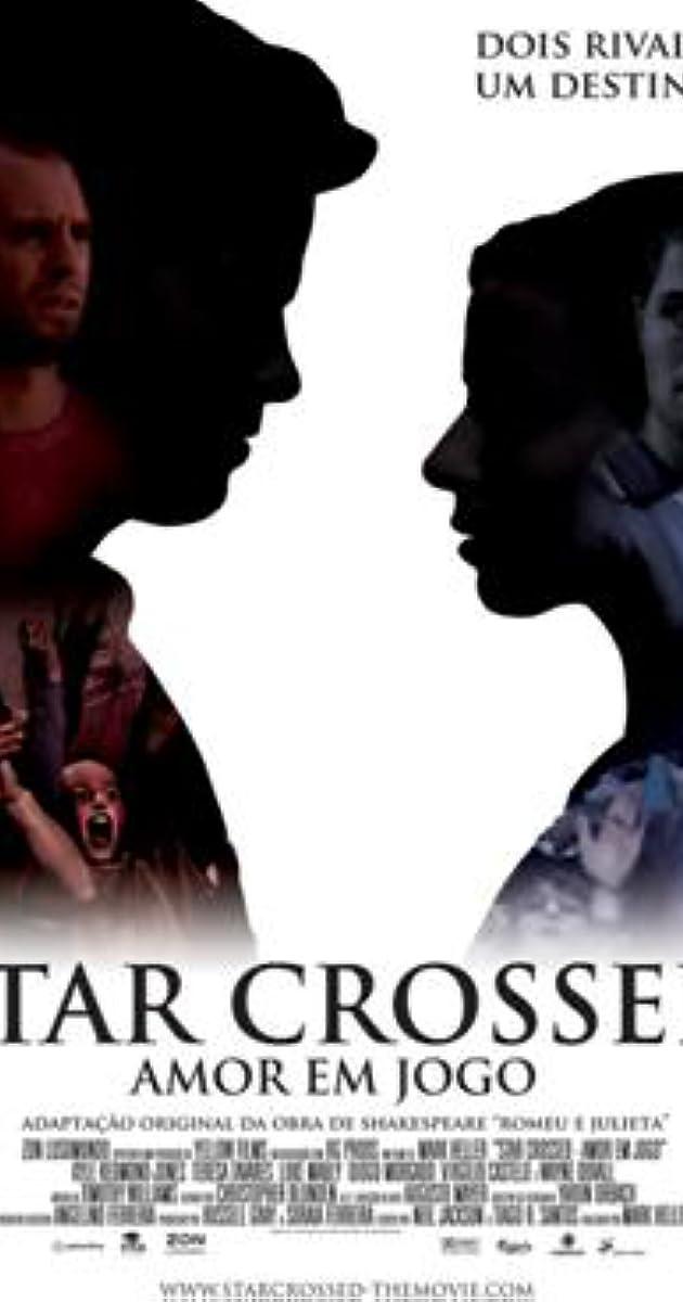 Star Crossed 2009 Imdb