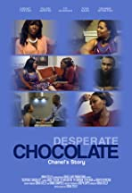 Desperate Chocolate: Chanel's Story