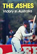 The Ashes: Victory in Australia