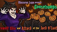 Goosebumps: Werewolf Skin and Attack of the Jack O'Lanterns