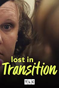 Primary photo for Lost in Transition