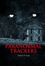Paranormal Trackers: House of Ages