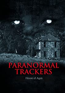 Paranormal Trackers: House of Ages full movie online free
