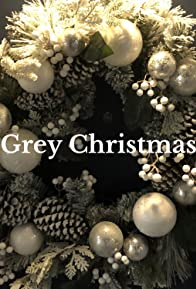 Primary photo for Grey Christmas