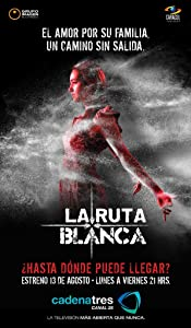 Ready full movie hd 1080p download La Ruta Blanca by [mpeg]