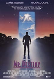 Mr. Destiny (1990) Poster - Movie Forum, Cast, Reviews