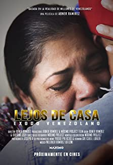 Lejos de Casa pelicula Venezolana (2020)