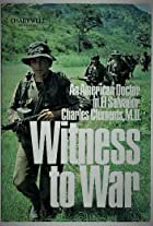Witness to War: Dr. Charlie Clements