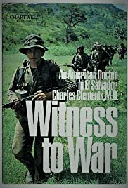 Witness to War: Dr. Charlie Clements Poster